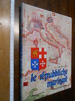 LIBRO:Le repubbliche marinare Marc'Antonio Bragadin Mondadori 1974