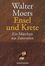 Ensel und Krete: Ein Märchen aus Zamonien von Moers,  Walter | Buch | Zustand gut
