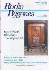 Radio Bygones No 77 Jun/Jul 2002 NZ ZC1 Majestic 90 Ekco PB505 WW2 OSS Covert