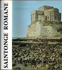 EDITIONS ZODIAQUE. SAINTONGE ROMANE. FRANCOIS EYGUN.1970
