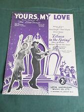 """ YOURS MY LOVE "" ORIGINAL  VINTAGE SHEET MUSIC-  ERROL FLYNN - ANNA NEAGLE"