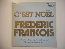 FREDERIC FRANCOIS : C'EST NOEL ♦ 45 TOURS ♦