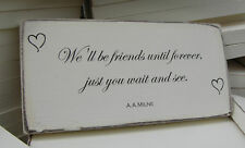 Shabby Chic Winnie The Pooh Quote Sign. Wedding Gift Plaque. 100% Solid Wood. #6