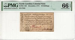 DECEMBER 1771 10 SHILLING NORTH CAROLINA COLONIAL NOTE NC-138 PMG GEM UNC 66 EPQ