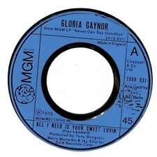 "Gloria Gaynor - All I Need Is Your Sweet Lovin' - 7"" Single"