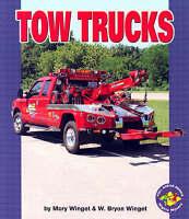 Very Good Winget, Mary, Tow Trucks (Pull Ahead Books (Paperback)) (Pull Ahead Mi