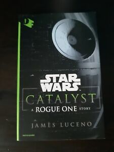STAR WARS - CATALYST - A ROGUE ONE STORY - James Luceno - MONDADORI, 2018
