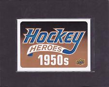 2011 11-12 Upper Deck Hockey Heroes #HDR1 Hockey Heroes '50s Header