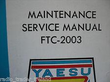 Yaesu ftc-2003 (Genuino Manual de servicio solamente)............ radio_trader_ireland.
