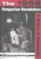 1956 Hungarian Revolution : A History in Documents, Paperback by Bekes, Csaba...