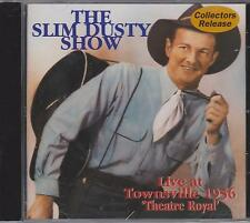 SLIM DUSTY SHOW - LIVE TOWNSVILLE 1956  - CD