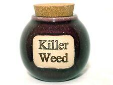 "Stash Container Bud Medicinal Therapeutic Healing Money Bank Jar ""Killer Weed"""