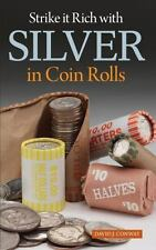 Strike it Rich with Silver in Coin Rolls Brand New and Free Shipping...