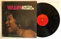 Aretha Franklin - Take It Like You Give It - 1972 US Album (NM) Ultrasonic Clean