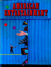 AMERICAN ENTERTAINMENT / UNIQUE HISTORY OF POPULAR SHOW BUSINESS - 448 PG HB, DJ
