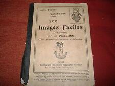 1928 JEAN PERROT FERNAND FAU 200 IMAGES FACILES LIBRO PER BAMBINI ILLUSTRAZIONI