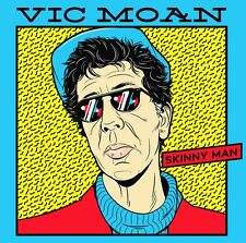 VIC MOAN - SKINNY MAN (CD NEUF)