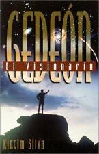 Sermones de Grandes Personajes Bíblicos: Gedeon Vol. 3 : El Visionario 3 by...