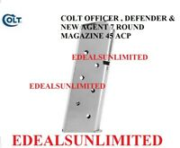 Colt 1911 OFFICER  , DEFENDER , NEW AGENT  45 ACP 7 Round BRIGHT STAINLESS MAG