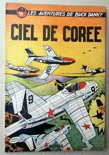BUCK DANNY CIEL DE COREE  DUPUIS BROCHE  EO 1954 BON ETAT
