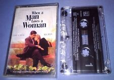 WHEN A MAN LOVES A WOMAN MUSIC FROM THE SOUNDTRACK cassette tape album T4118