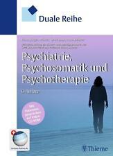 Duale Reihe Psychiatrie, Psychosomatik und Psychotherapie von Arno Deister, Gerd