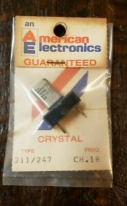 American Electronic Crystal Type 211/247 Ch. 18.  Ham CB Radio Walkie Talkie