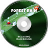 Soothing Sounds of Rain in Forest CD for Relaxation, Meditation, Stress & SLEEP