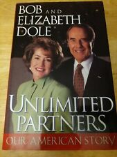 Unlimited Partners:Our American Story by Bob and Elizabeth Dole