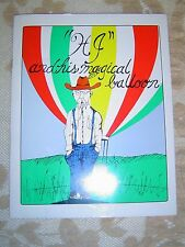 """""""H J"""" and his Magical Balloon - by Steve Carl, Illustrated Joe Guardiani  SIGNED"""