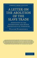 A Letter on the Abolition of the Slave Trade (Paperback or Softback)