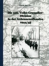 Die 326. Volks-Grenadier-Division in der Ardennenoffensive 1944/45 (Haasler)