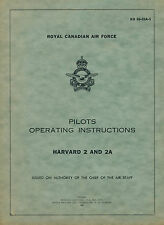 NORTH AMERICAN HARVARD 2 & 2A - PILOTS OPERATING INSTRUCTIONS RCAF