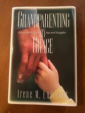 Grandparenting by Grace: Guide Through the Joys & Struggles by I. Endicott 1994