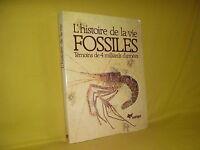 L'histoire de la vie Fossiles témoins de 4 milliards d'années par Pinna
