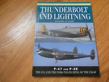 THUNDERBOLT AND LIGHTNING  by  Michael O'Leary   Osprey 1996