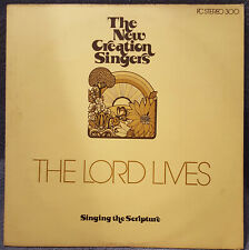 NEW CREATION SINGERS The Lord Lives LP Jesus Music RARE Family Crusades FC300