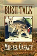 Bush Talk: Two Boys and a Mischievous Marsupial by Garratt, Michael New,