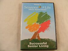 Successful Senior Living ~ Seasons of Life w/ Dr. Richard Becker Vol. 1