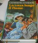 CATHERINE COOKSON - LA CASA LUNGO IL FIUME - 1990 - EUROCLUB