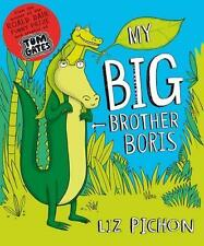 My Big Brother, Boris by Liz Pichon (Paperback, 2014) Picture Book New!