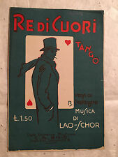 SPARTITO MUSICALE RE DI CUORI B. CHERUBINI LAO-SCHOR C.A. BIXIO 1928 TANGO