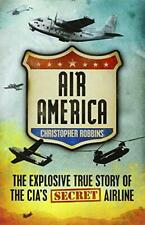 Air America by Christopher Robbins, NEW Book, FREE & FAST Delivery, (Paperback)