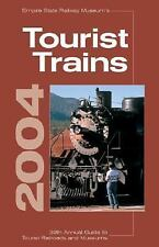 Tourist Trains 2004: Empire State Railway Museum's 39th Annual Guide to Tourist