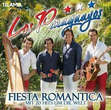Fiesta Romantica-Mit 20 Hits um die Welt von Los Paraguayos (2014)