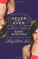 Never Have I Ever: A Lying Game Novel,Sara Shepard