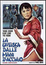 LA GHEISKA DALLE MANI D'ACCIAIO MANIFESTO CINEMA FILM 1972 REN MOVIE POSTER 2F