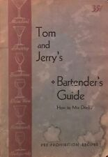 Tom and Jerry's Bartender's Guide: How To Mix Drinks (1934, Paperback)
