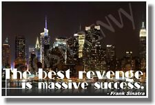 The Best Revenge Is Massive Success 2 - New Classroom Motivational Poster