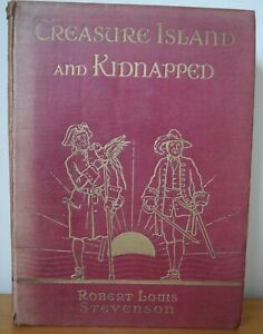 Treasure Island & Kidnapped Robert Louis Stevenson Illustrated by Frank Gillet